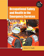 Cengage Learning: Occupational Safety and Health in the Emergency Services, 3rd Edition