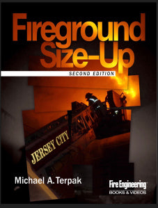 Fire Engineering Books: Fireground Size-Up, Second Edition