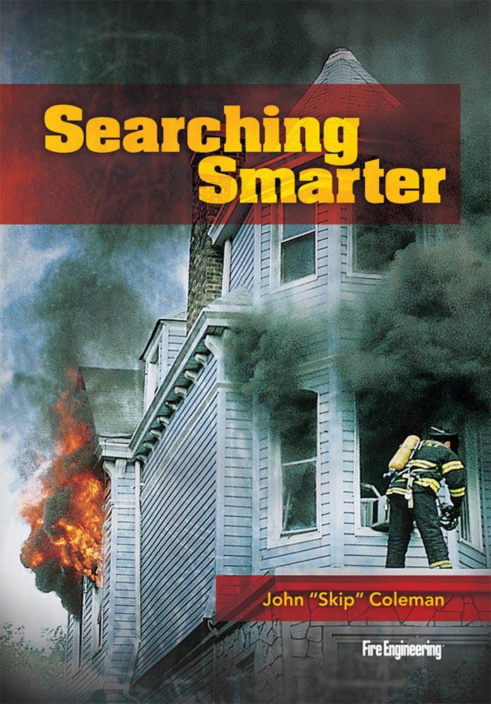 Fire Engineering: Searching Smarter