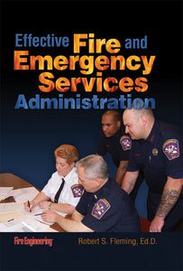 Fire Engineering Books: Effective Fire & Emergency Services Administration