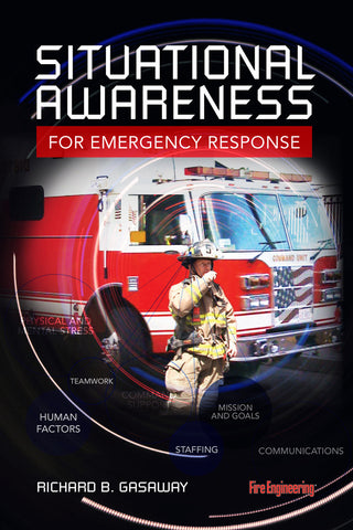 Fire Engineering: Situational Awareness for Emergency Response