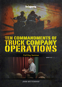 Fire Engineering: Ten Commandments of Truck Company Operations Seminar DVD