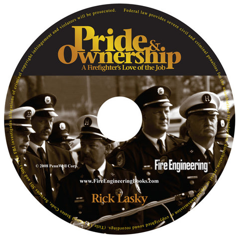 Fire Engineering: Pride & Ownership Audio Book