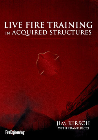 Fire Engineering Books: Live Fire Training in Acquired Structures DVD
