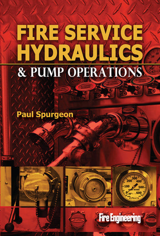Fire Engineering Books: Fire Service Hydraulics & Pump Operations