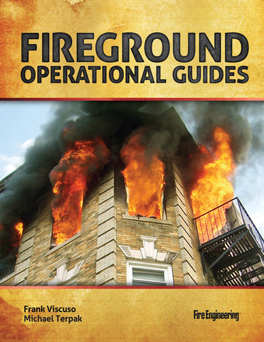Fire Engineering Books: Fireground Operational Guides