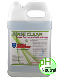 Shield Solutions: Rinse Clean / Gross Decontamination Rinse