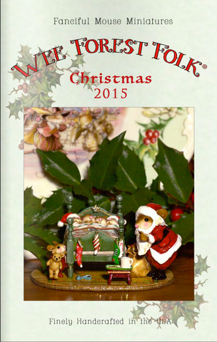 2015 Wee Forest Folk Christmas Catalog
