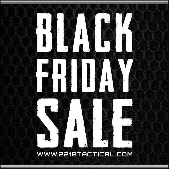 221B Tactical ThanksGIVING - BLACK FRIDAY SALE