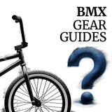 How to choose the right BMX gear