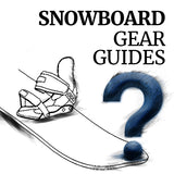 How to choose the right snowboard gear