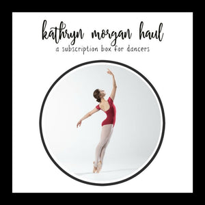 Kathryn Morgan Subscription Box for dancers