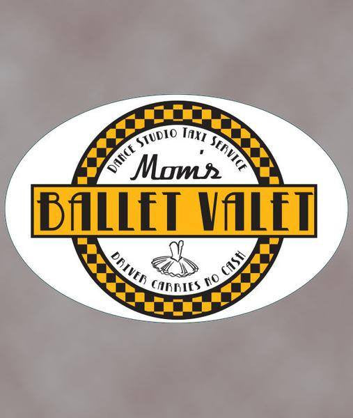 Mom's Ballet Valet - Removable Car Sticker