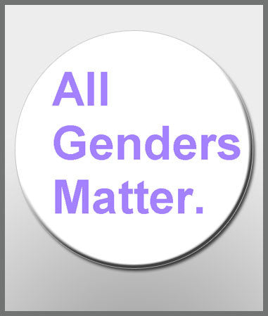All Genders Matter button