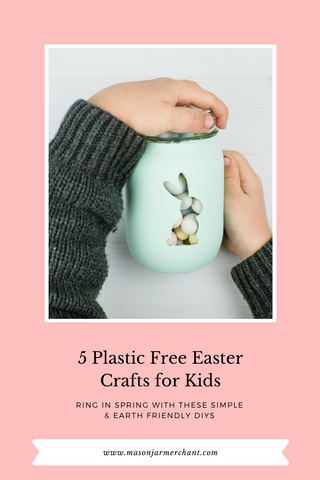 5 Plastic Free Easter Crafts for Kids