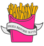 "A picture of some yellow fries sticking out of a hot pink container with a white banner on the front that says ""FRIES BEFORE GUYS"""