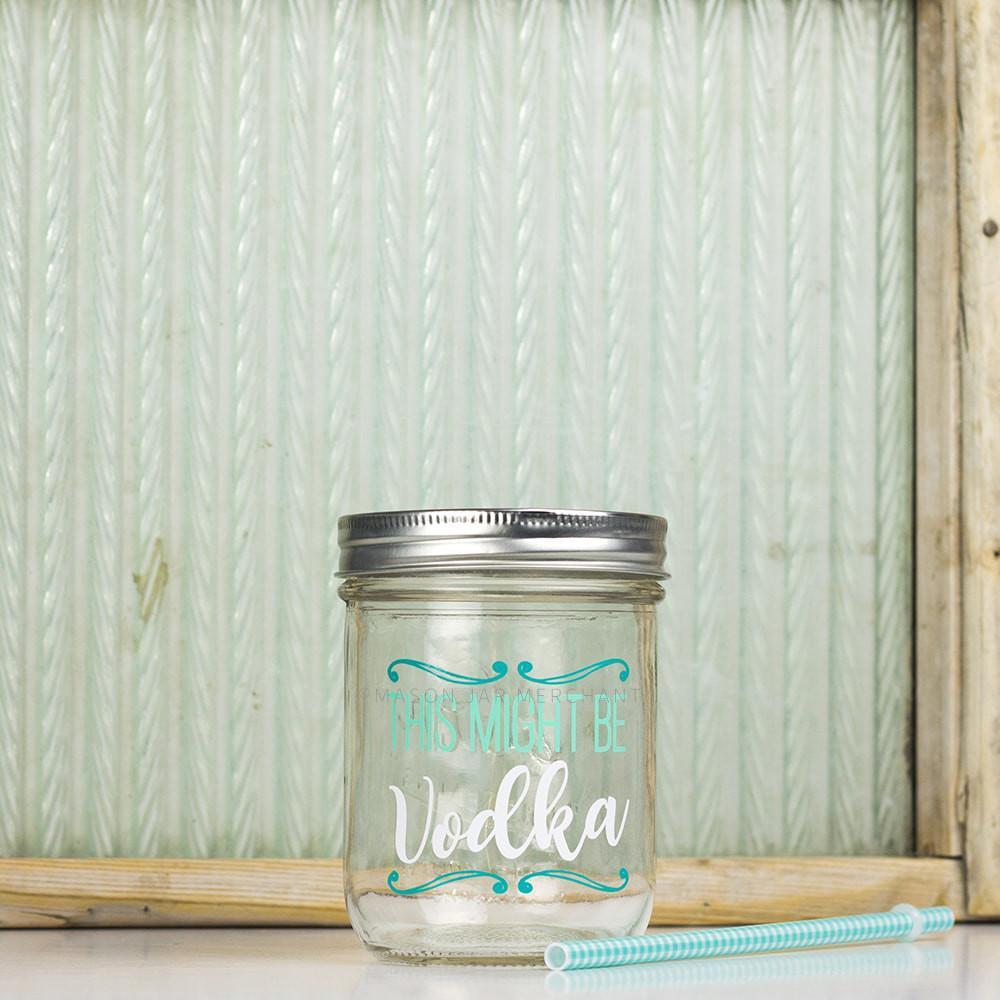 'This Might Be Vodka' Drinking Jar {Seafoam/White}