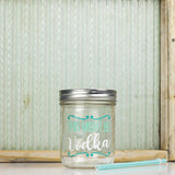 'This Might Be Vodka' Drinking Jar