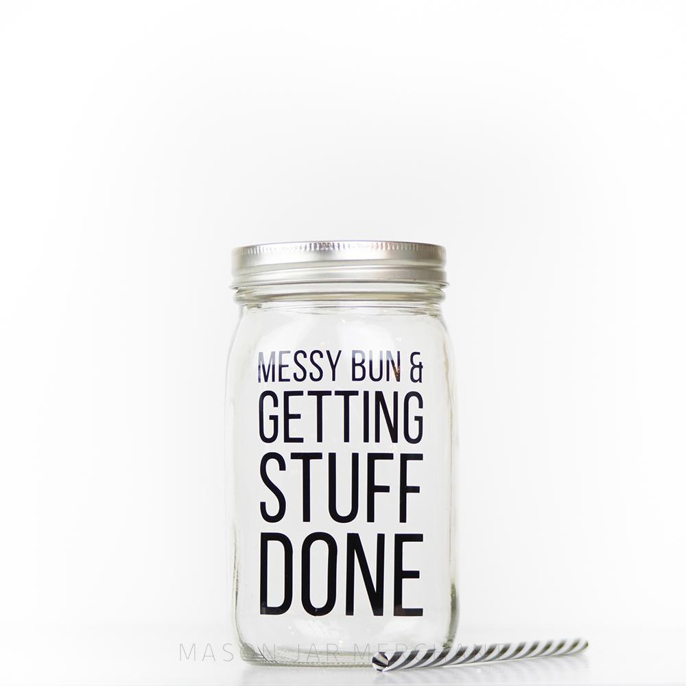messy bun and getting stuff done glass mason jar tumbler with straw