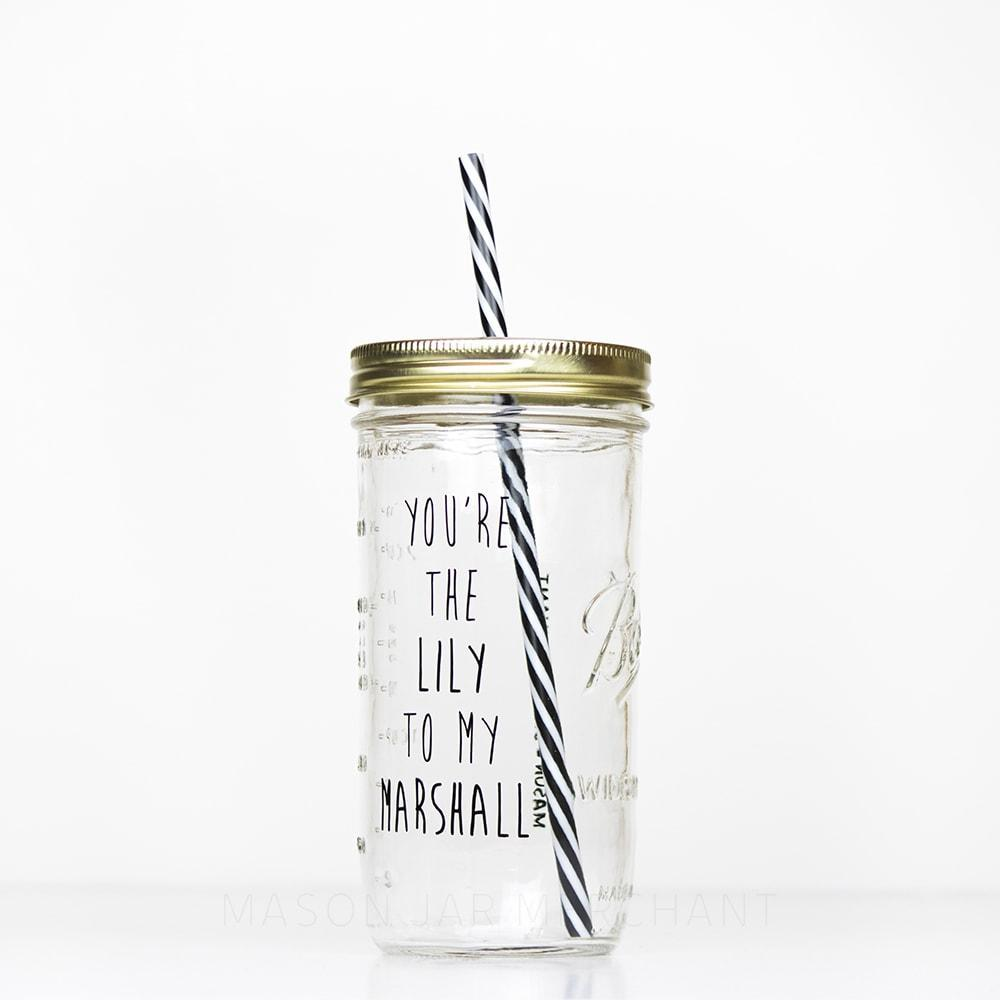 You're the Lily to my Marshall reusable water bottle with straw