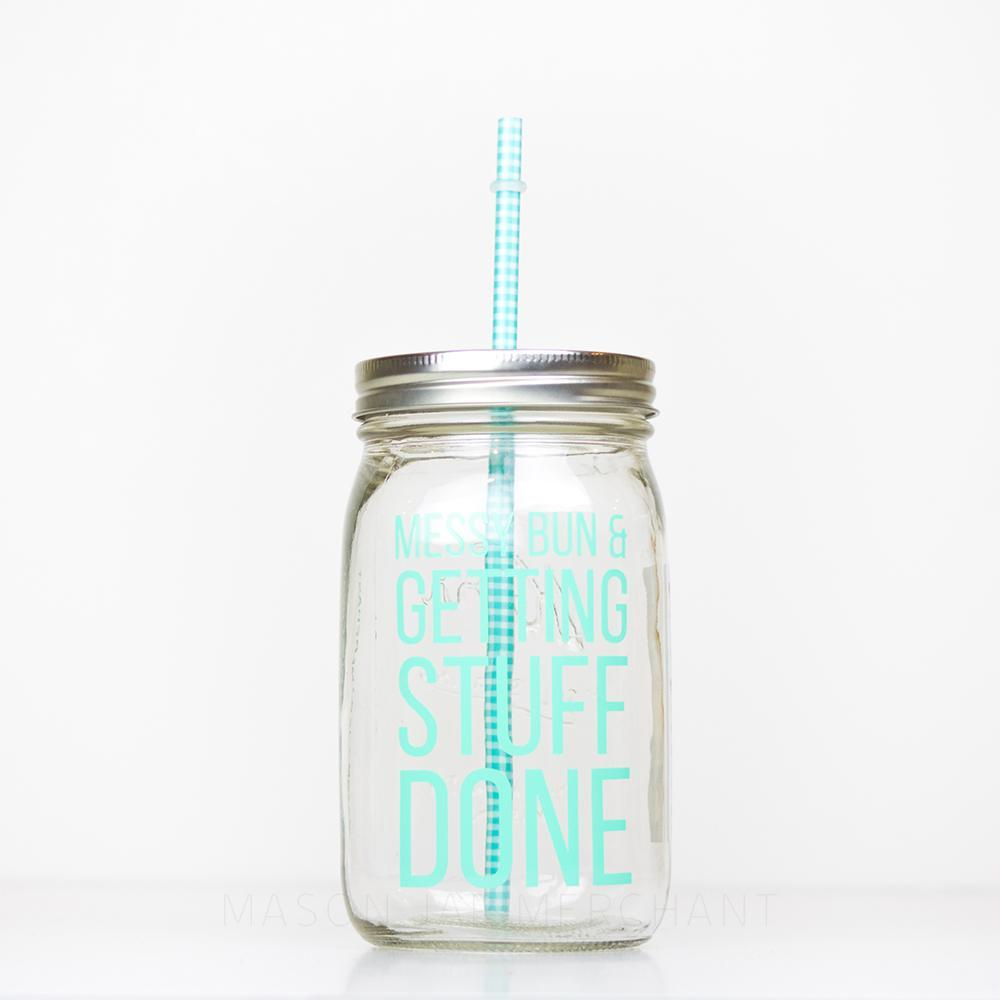 """Messy Bun & Getting Stuff Done - Mason Jar Tumbler in Seafoam"