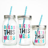 'Bless This Mess' Mason Jar Tumbler