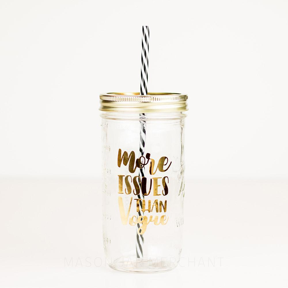 'More Issues Than Vogue' Mason Jar Tumbler
