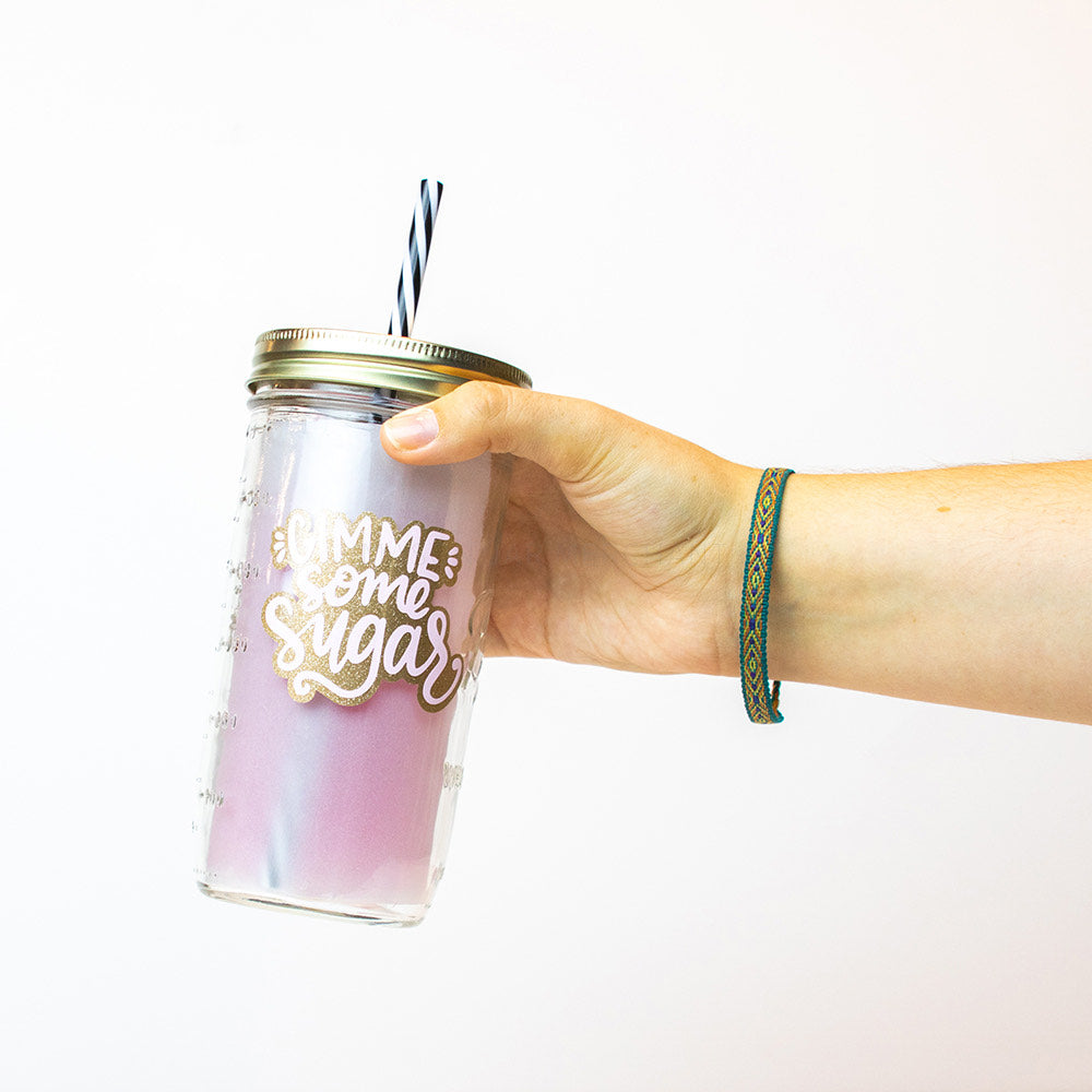 'Gimme Some Sugar' Mason Jar Tumbler