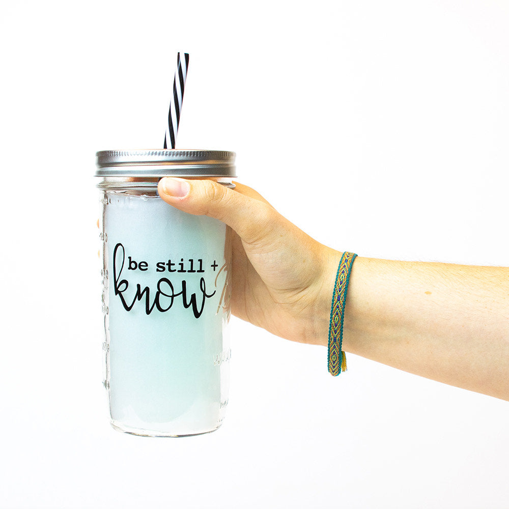 'Be Still and Know' Mason Jar Tumbler