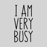 'I Am Very Busy' Mason Jar Tumbler