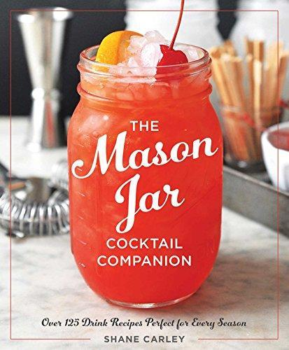 The Mason Jar Cocktail Companion (Hardcover)