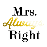 'Mrs. Always Right' Mason Jar Tumbler