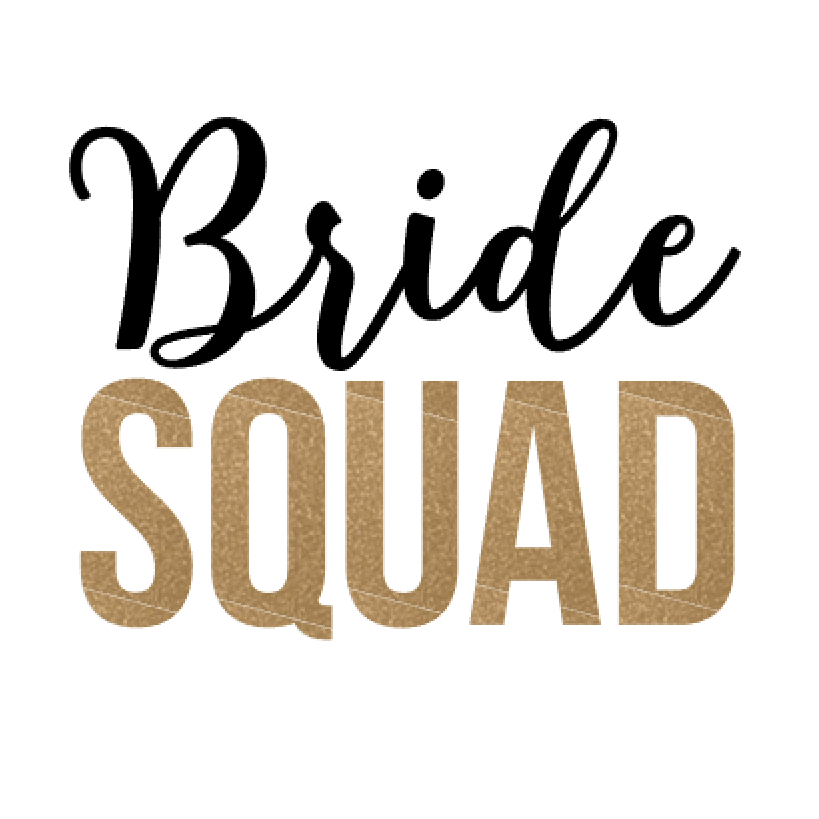 Bride Squad graphic in black and gold