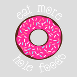 Donut Mason Jar Tumbler - 'Eat More Hole Foods'
