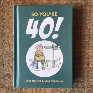 So You're 40! Book
