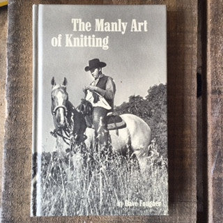 The Manly Art of Knitting Book