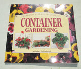 Container Gardening By Sue Phillips - A Creative Step by Step Guide