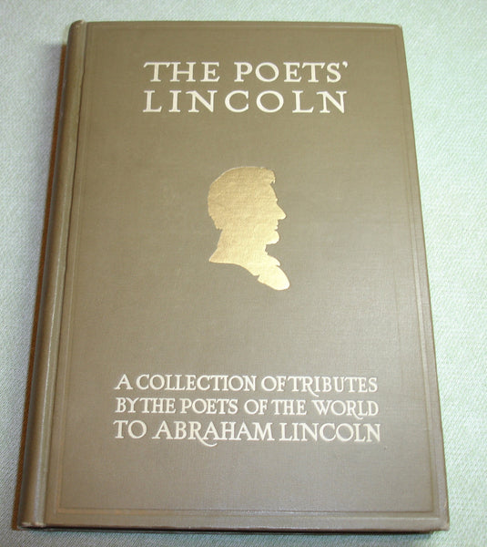 RARE The Poets Lincoln - Collection of Tributes to Abraham Lincoln - Antique 1915