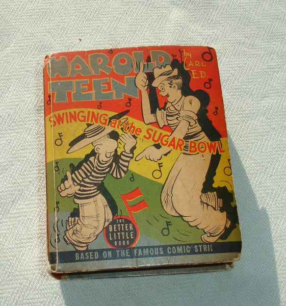 1939 Harold Teen Big Little Book - Swinging at the Sugar Bowl