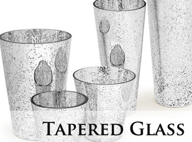 Tapered Glass