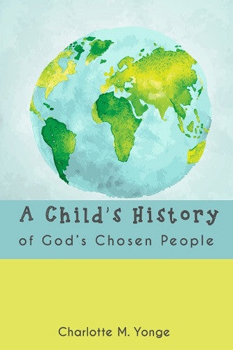 A Child's History of God's Chosen People