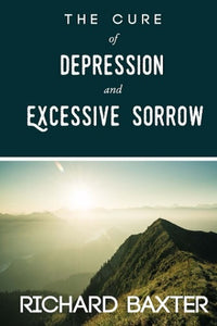 The Cure of Depression and Excessive Sorrow