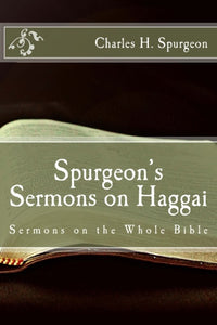 Spurgeon's Sermons on Haggai