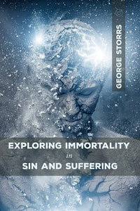 Exploring Immortality in Sin and Suffering
