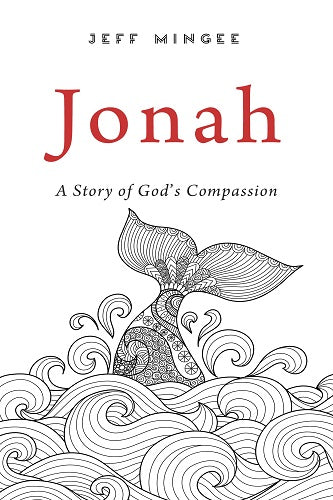 Jonah: A Story of God's Compassion