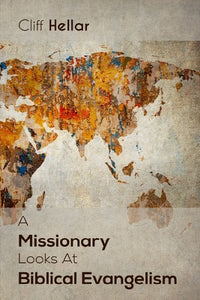 A Missionary Looks at Biblical Evangelism