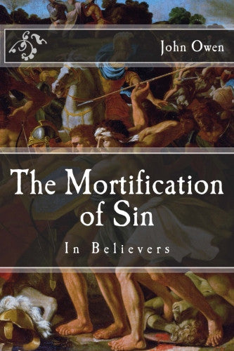 The Mortification of Sin