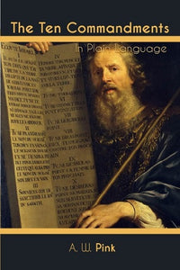 The Ten Commandments In Plain Language