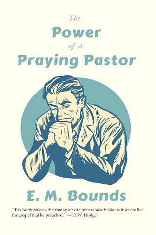 The Power of A Praying Pastor