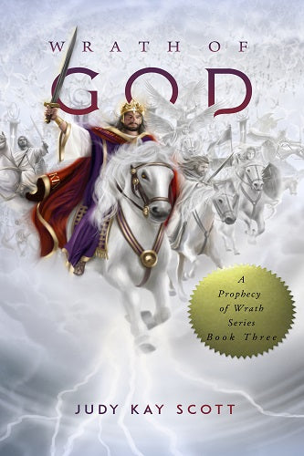 Wrath of God (Prophecy of Wrath Series: Book 3)